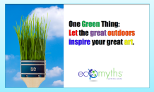 OneGreenThing-NatureAndArt-EcoMyths